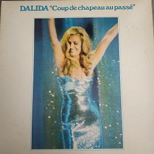 Dalida – Coup De Chapeau Au Passé (33t) Vinyle