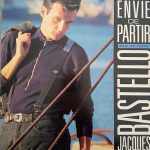 Jacques Bastello – Envie De Partir Maxi 45T Vinyle