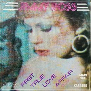 Jimmy Ross – First True Love Affair Maxi 45t Vinyle