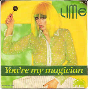 Lime (2) – You're My Magician vinyl single