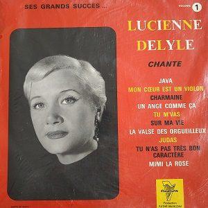 Lucienne Delyle – Chante Ses Grands Succès... Volume 1 (Compilation) 78T Vinyle