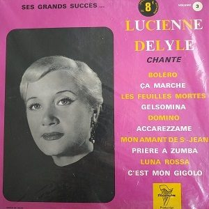 Lucienne Delyle – Chante Ses Grands Succès... Volume 3 (Compilation) 78T Vinyle