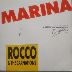 Rocco & The Carnations – Marina (45t) Vinyle