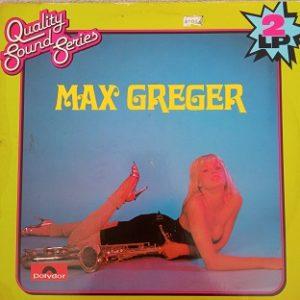 Max Greger – Max Greger Lp 2x33t vinyle