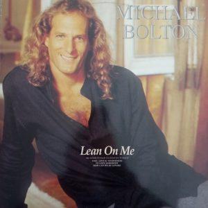 Michael Bolton – Lean On Me Maxi 45T Vinyle