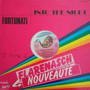 Michael Fortunati – Into The Night Maxi 45T Vinyle