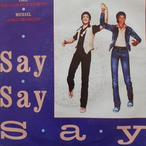 Paul McCartney et Michael Jackson Say Say Say 45t Vinyle