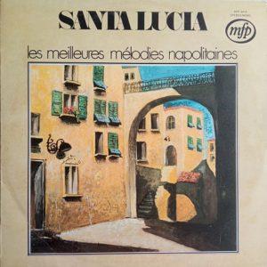 Pierre Fleta – Santa Lucia - Les Meilleures Mélodies Napolitaines Lp 33t Vinyle