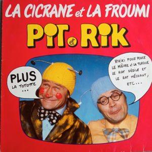 Pit Et Rik – La Cicrane Et La Froumi Lp 33t Vinyle
