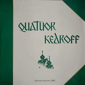 Quatuor Kedroff – Chants De La Tradition Monastique, Influence Occidentale, Retour A L'Ancienne Tradition 78T Vinyle