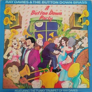 Ray Davies & The Button Down Brass ‎– A Button Down Party Lp 33t Vinyle