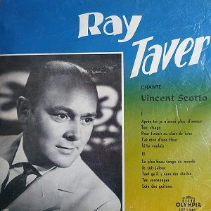 Ray Taver ‎– Chante Vincent Scotto Album 78T Vinyle