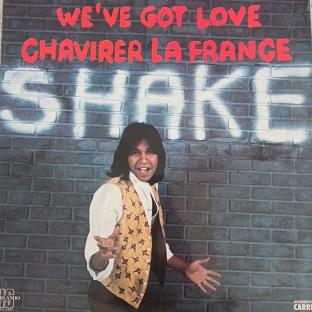 Shake – We've Got Love Chavirer La France Lp 33t Vinyle