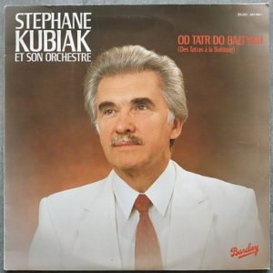 Stéphane Kubiak et son orchestre Od tatr do baltyku (LP,Album) Vinyle