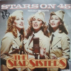 Stars On 45 Presents The Star Sisters – The Star Sisters (45t) Vinyle