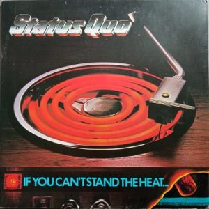 Status Quo – If You Can't Stand The Heat... Lp 33t Vinyle