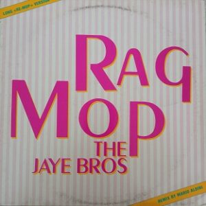 The Jaye Bros – Rag Mop Maxi 45t Vinyle