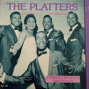 The Platters – Only You - My Prayer Lp 33t Vinyle