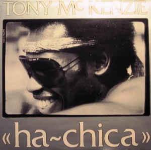 Vinyl single Tony McKenzie – Ha Chica