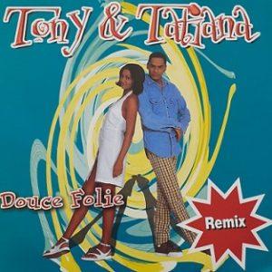 Tony&Tatiana-Douce Folie Maxi45t Vinyle