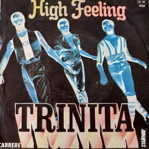 Trinita-High Feeling 45t Vinyle