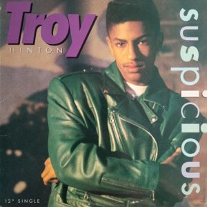 Troy Hinton – Suspicious Maxi 45T Vinyle