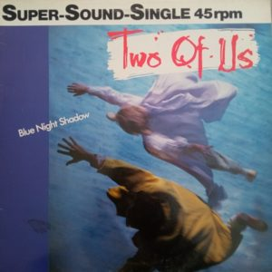 Two Of Us – Blue Night Shadow Maxi 45T Vinyle