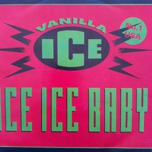 Vanilla Ice-Ice Ice Baby 45t Vinyle