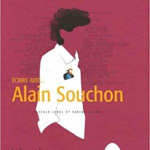 écrire avec... Alain Souchon livre