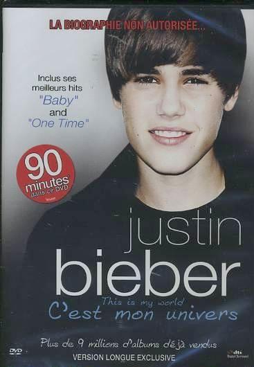 justin bieber - this is my world - c'est mon univers (la biographie non autorisée...)(version longue exclusive) DVD